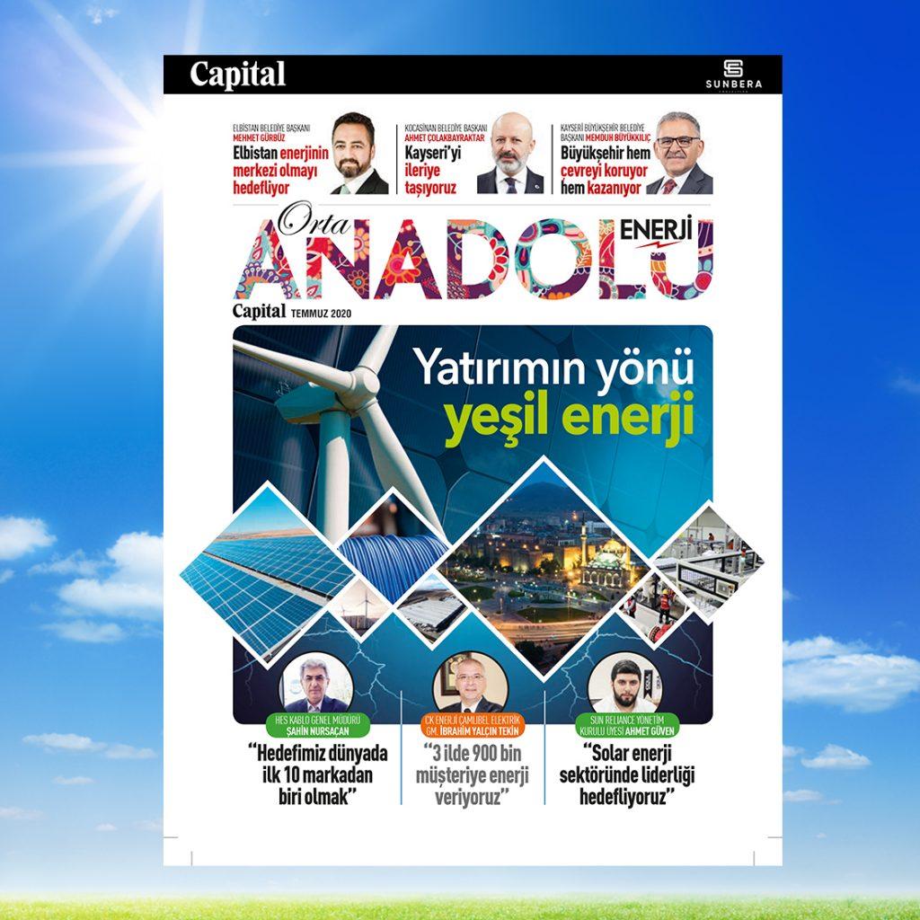 Capital Orta Anadolu Enerji Dosyası Temmuz Sayısında Yayında